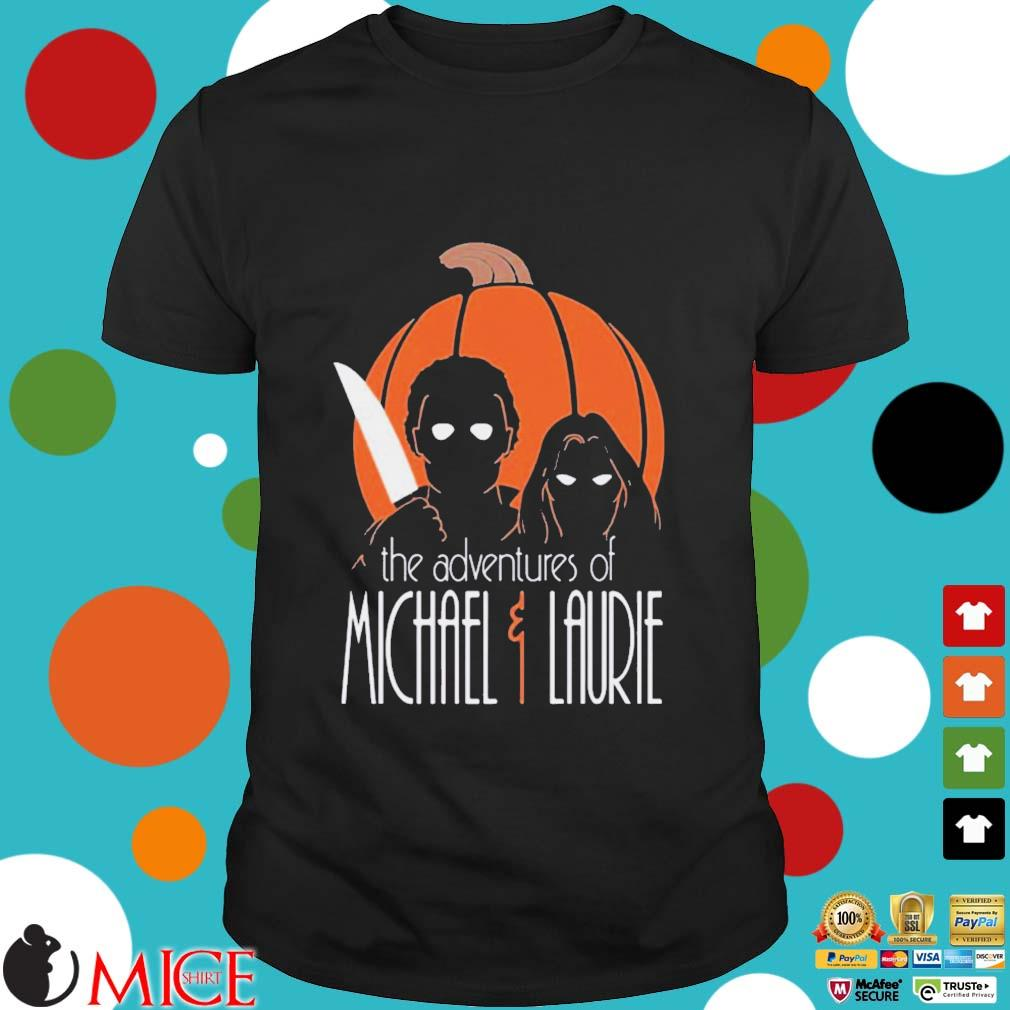 The adventures of Michael and Laurie shirt
