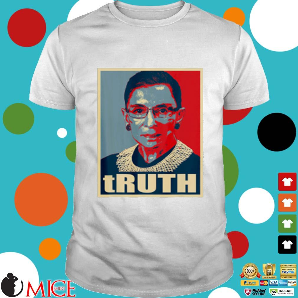 Truth Notorious RBG shirt