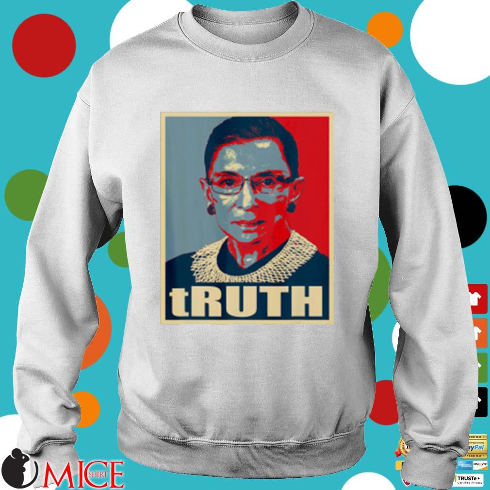 Truth Notorious RBG s Sweater trang