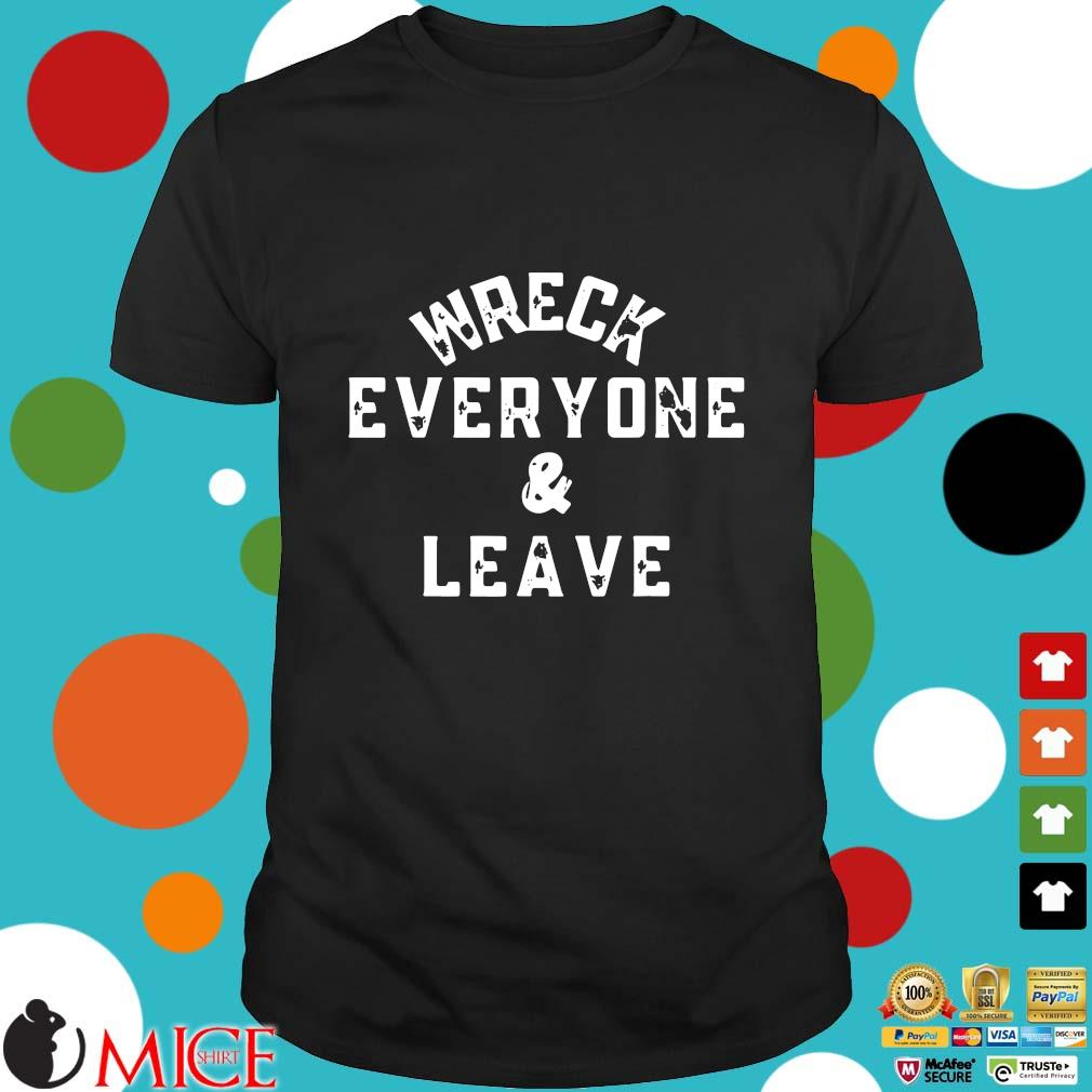 Wreck everyone and leave roman summer wrestling match shirt
