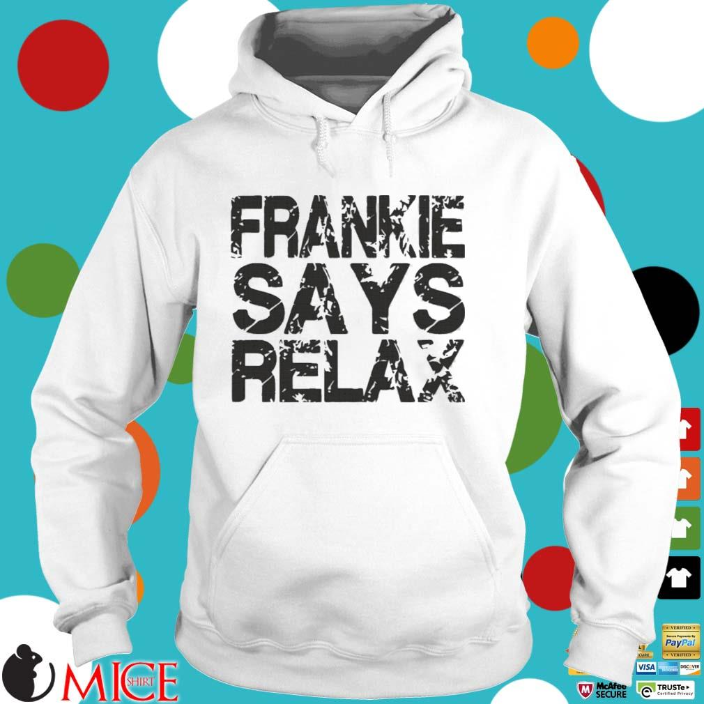 Frankie says relax s Hoodie trang