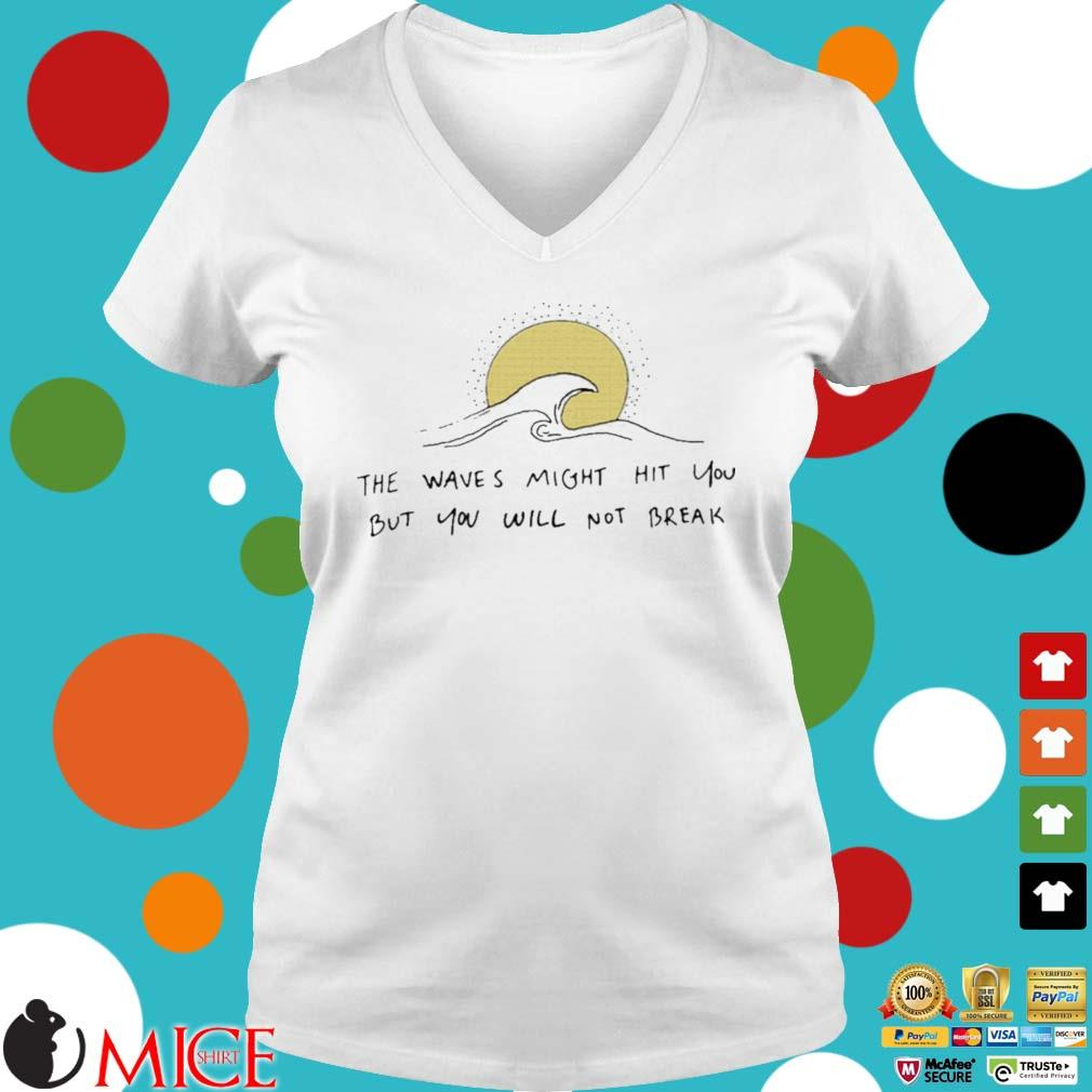 Ocean the wave might hit you but you will not break s Ladies V-Neck trangs
