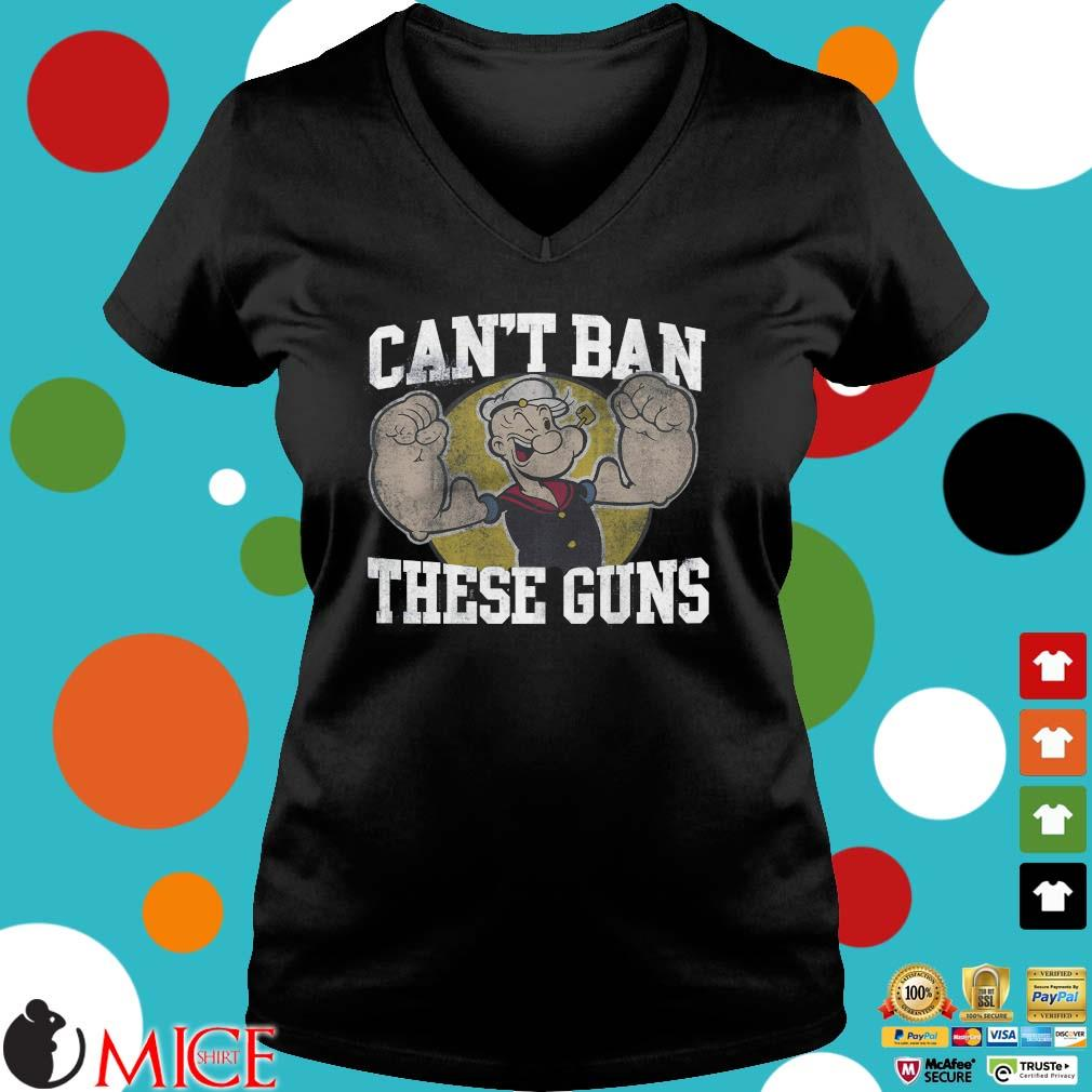 Popeye can't ban these guns s Ladies V-Neck den
