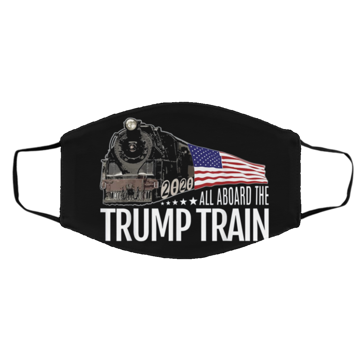 ALL ABOARD THE TRUMP TRAIN 2020 FACE MASKS