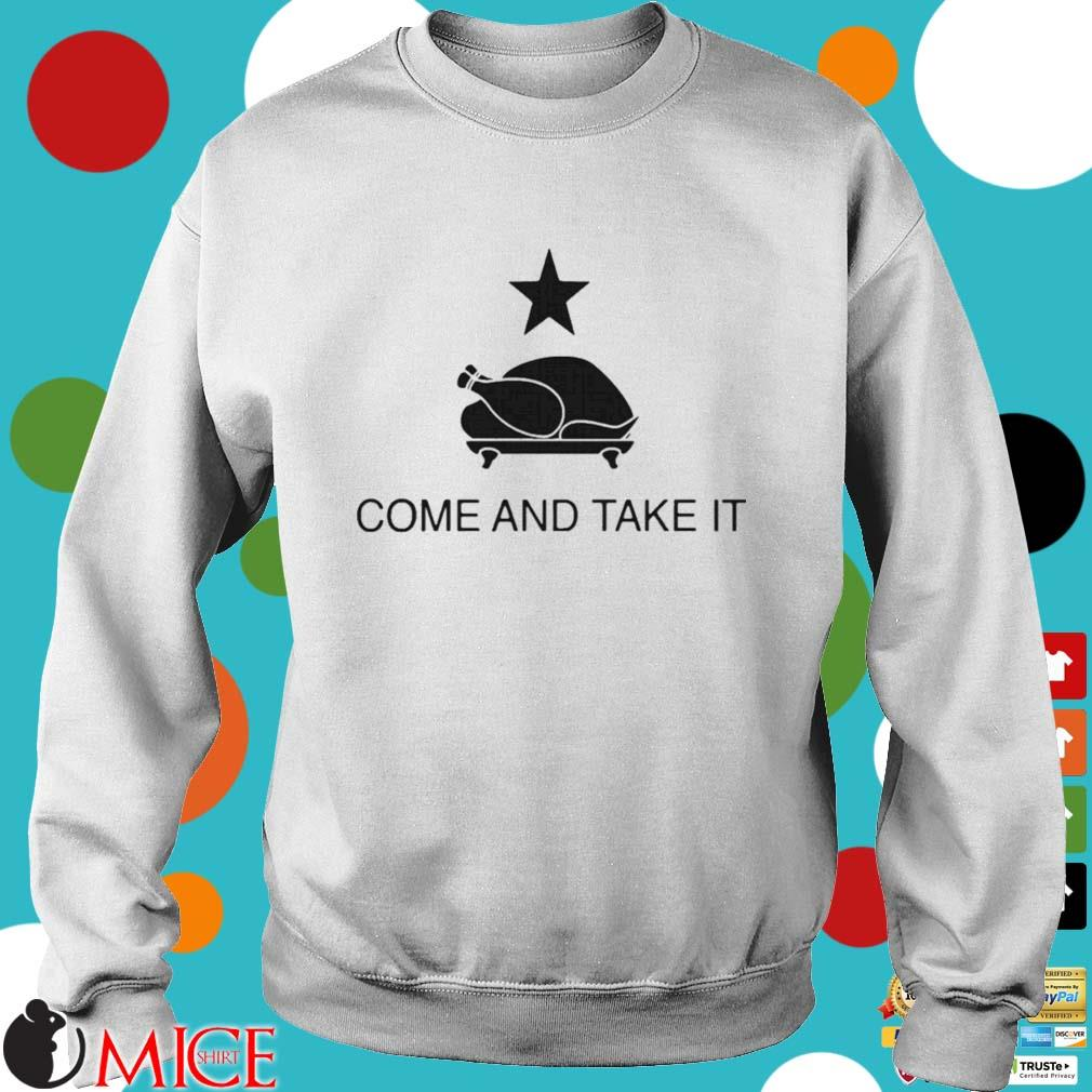 Thanksgiving come and take it oil Shirt