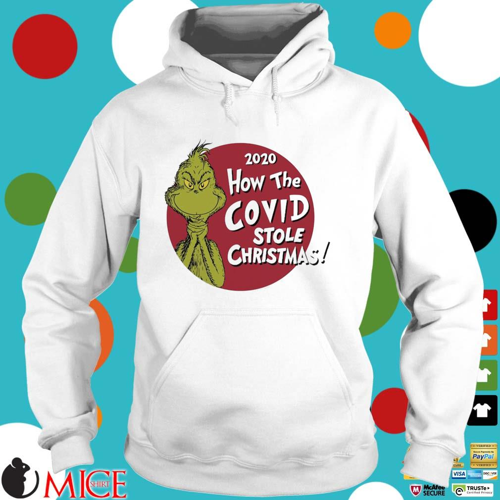 The Grinch 2020 how the Covid stole Christmas sweater Hoodie trang