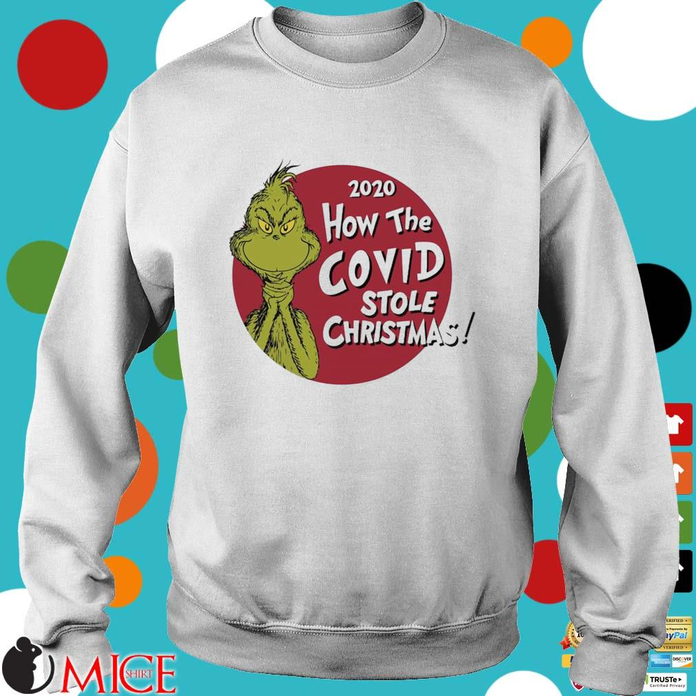 The Grinch 2020 how the Covid stole Christmas sweater
