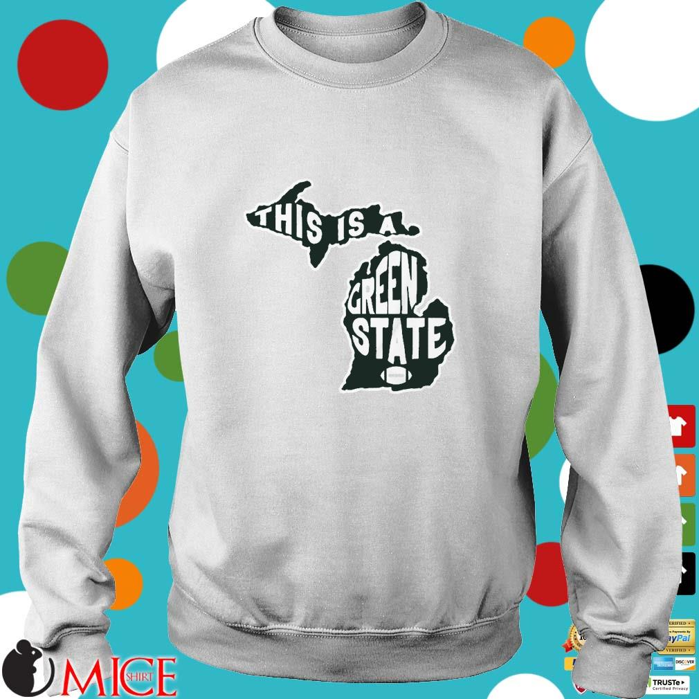 This Is A Green State Michigan Shirt